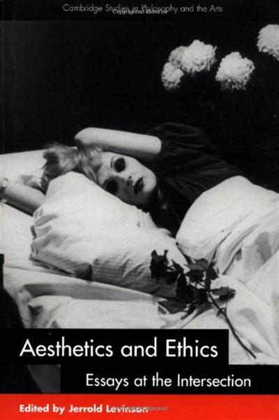 Aesthetics and Ethics Essays at the Intersection