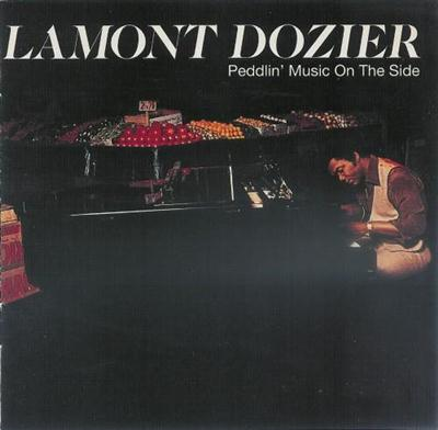 Lamont Dozier - Peddlin' Music on the Side 1977 (2001) Lossless