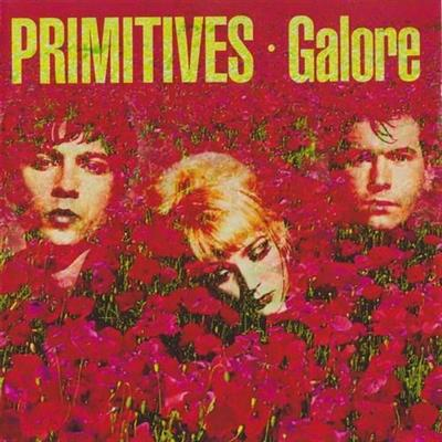 The Primitives - Galore (1991)