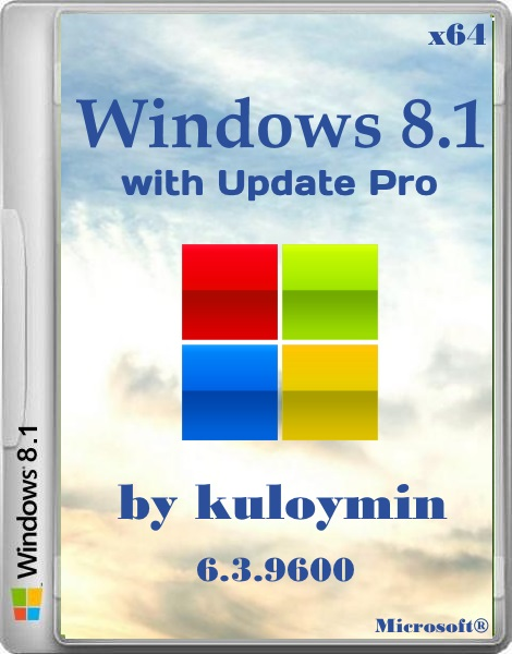 Windows 8.1 with Update Pro 6.3.9600 by kuloymin (x64/2014/RUS)