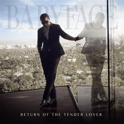 Babyface - Return Of The Tender Lover (2015)