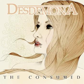 Desdemona - The Consumed [EP] (2014)