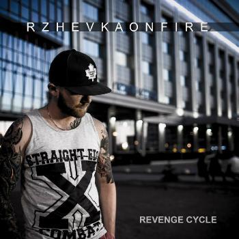 Rzhevka On Fire - Цикл Мести (feat. PB 4.2) [Single] (2014)