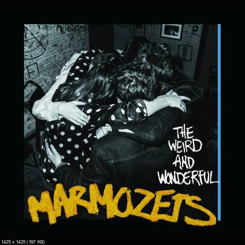 Marmozets - The Weird And Wonderful Marmozets (2014)