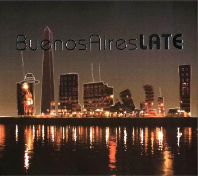 VA - Buenos Aires Late (2008)