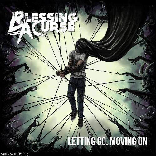 Слушайте на Яндекс.Музыке. Letting Go, Moving On - Blessing a Curse. Откр