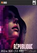 Republique Remastered (Camouflaj) (2015) PC {RUS|ENG, Repack от xatab}