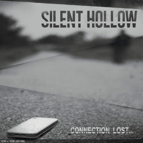 Silent Hollow - Connection Lost... [EP] (2015)