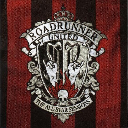 VA - Roadrunner United -  The All - Star Sessions (2005)